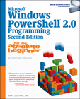Microsoft® Windows PowerShell 2.0 Programming for the Absolute Beginner, 2nd Edition, 978-1-59863-899-8