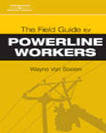 The Field Guide for Powerline Workers, 1st Edition, 978-1-4180-1487-2