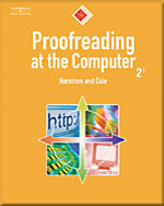 Proofreading at the Computer, 10-Hour Series (with CD-ROM), 2nd Edition, 978-0-538-72856-0