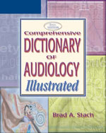 Comprehensive Dictionary of Audiology: Illustrated, 2nd Edition, 978-1-4018-4826-2