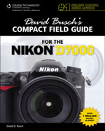 David Busch's Compact Field Guide for the Nikon D7000, 1st Edition, 978-1-4354-5998-4