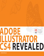 Adobe Illustrator CS4 Revealed, 1st Edition, 978-1-4354-4188-0