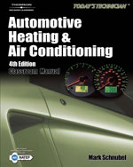 Today's Technician: Automotive Heating & Air Conditioning, 4th Edition, 978-1-4283-8324-1