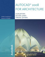 AutoCAD® 2008 for Architecture, 1st Edition, 978-1-4283-1161-9