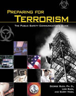 Preparing for Terrorism: The Public Safety Communicator's Guide, 1st Edition, 978-1-4018-7131-4