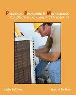 Practical Problems in Mathematics for Heating and Cooling Technicians, 5th Edition, 978-1-4283-2428-2
