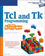 Tcl and Tk Programming for the Absolute Beginner, 1st Edition, 978-1-59863-438-9