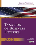 Study Guide for Smith/Raabe/Maloney's South-Western Federal Taxation 2012: Taxation of Business Entities, 15th, ISBN-13: 978-1-111-82484-6