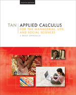Student Solutions Manual for Tan's Applied Calculus for the Managerial, Life, and Social Sciences: A Brief Approach, 8th, ISBN-13: 978-0-495-38898-2