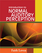 Introduction to Normal Auditory Perception, 1st Edition, 978-1-4180-8077-8