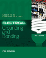 Electrical Grounding and Bonding, 3rd Edition, 978-1-4354-9832-7