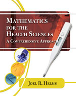 Mathematics for Health Sciences: A Comprehensive Approach, 1st Edition, 978-1-4354-4110-1