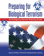 Preparing for Biological Terrorism: An Emergency Service Guide, 1st Edition, 978-1-4018-0987-4