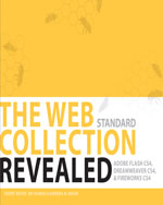 The WEB Collection Revealed Standard Edition: Adobe Dreamweaver CS4, Adobe Flash CS4, and Adobe Fireworks CS4, 1st Edition, 978-1-4354-4198-9