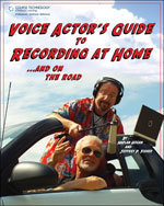 Voice Actor's Guide to Recording at Home and On the Road, 2nd Edition, 978-1-59863-433-4