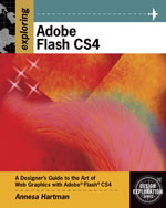 Exploring Adobe Flash CS4, 1st Edition, 978-1-4354-8555-6