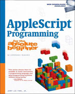 AppleScript Studio Programming for the Absolute Beginner, 1st Edition, 978-1-59863-303-0