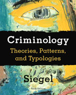 Study Guide for Siegel's Criminology: Theories, Patterns, and Typologies, 10th, ISBN-13: 978-0-495-60017-6