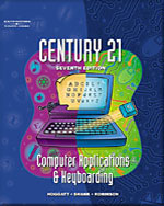 Century 21 Computer Applications & Keyboarding, 7th Edition, 978-0-538-69152-9