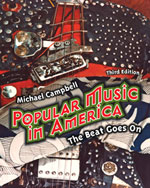 Popular Music in America: And The Beat Goes On, 3rd Edition, 978-0-495-50530-3