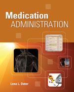 Workbook for Deter's Medication Administration, ISBN-13: 978-1-4354-8173-2