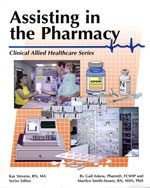 Assisting in the Pharmacy, 1st Edition, 978-0-89262-438-6