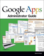Google Apps Administrator Guide, 1st Edition, 978-1-59863-451-8
