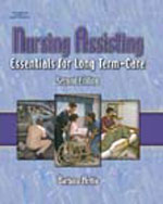 Nursing Assisting: Essentials for Long Term Care, 2nd Edition, 978-1-4018-2752-6
