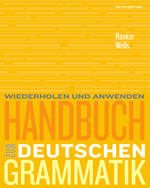 Student Activity Manual for Rankin/Wells' Handbuch zur deutschen Grammatik, ISBN-13: 978-0-495-90594-3