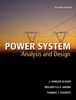 Power Systems Analysis and Design, 4th Edition, 978-0-534-54884-1