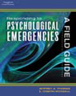 Responding to Psychological Emergencies: A Field Guide, 1st Edition, 978-1-4018-7807-8