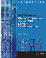 Course Notes for Palmer's MCITP Guide to Microsoft® Windows Server 2008, Server Administration, Exam #70-646, 978-1-111-13496-9