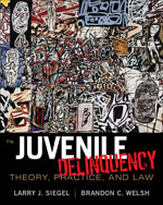 Study Guide for Siegel/Welsh's Juvenile Delinquency: Theory, Practice, and Law, 11th, ISBN-13: 978-1-111-35270-7