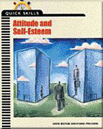 Quick Skills: Attitude & Self-Esteem, 1st Edition, 978-0-538-69026-3