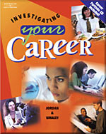 Investigating Your Career (with CD-ROM), 1st Edition, 978-0-538-43669-4