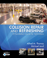Collision Repair and Refinishing: A Foundation Course for Technicians, 1st Edition, 978-1-4018-8994-4