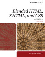 Review Pack for Bojack's New Perspectives on Blended HTML, XHTML, and CSS: Introductory, 978-0-538-74605-2