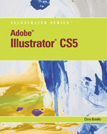 Adobe Illustrator CS5 Illustrated, 1st Edition, 978-1-111-22196-6