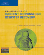 Principles of Incident Response and Disaster Recovery, 1st Edition, 978-1-4188-3663-4