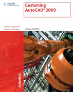 Customizing AutoCAD® 2009, 1st Edition, 978-1-4354-0258-4