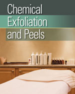 Chemical Exfoliation & Peels, 1st Edition, 978-1-111-54448-5