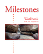 Milestones B: Workbook with Test Preparation, ISBN-13: 978-1-4240-3209-9