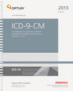 ICD-9-CM Expert for Skilled Nursing Facilities, Inpatient Rehabilitation Facilities and Hospices Volumes 1, 2 & 3 - 2013, 1st Edition, 978-1-60151-628-2