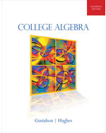 Student Solutions Manual for Gustafson/Hughes' College Algebra, 11th, ISBN-13: 978-1-133-10347-9