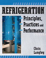 Refrigeration Principles, Practices, and Performance, 1st Edition, 978-1-4180-6097-8