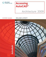 Accessing AutoCAD® Architecture 2009, 1st Edition, 978-1-4354-0262-1