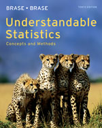 Student Solutions Manual for Brase/Brase's Understandable Statistics: Concepts and Methods, 10th, ISBN-13: 978-0-8400-5457-9