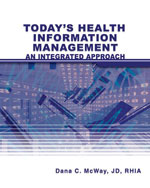 Today's Health Information Management: An Integrated Approach, 1st Edition, 978-1-4180-0143-8