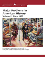 Major Problems in American History, Volume 2: Since 1865, 2nd Edition, 978-0-618-67833-4