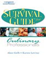 A Survival Guide for Culinary Professionals, 1st Edition, 978-1-4018-4092-1